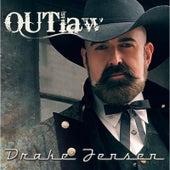 Outlaw by Drake Jensen