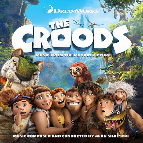 The Croods (Music from the Motion Picture) by Various Artists