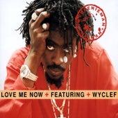 Love Me Now (featuring Wyclef) (International Only) von Beenie Man
