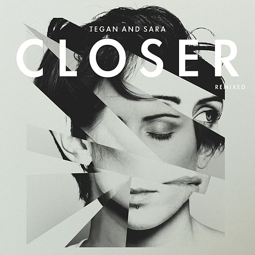 Tegan And Sara Remixed von Tegan and Sara