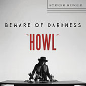 Howl by Beware Of Darkness