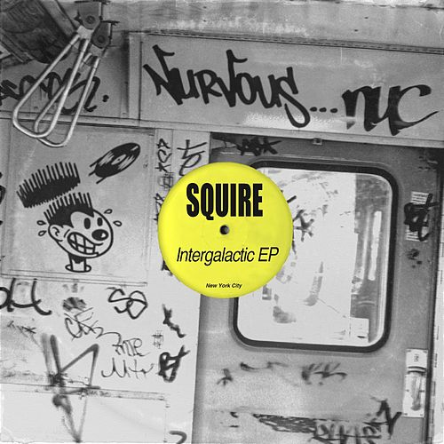 Intergalatic EP by Squire