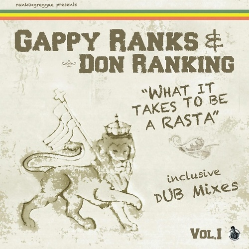 What It Takes To Be A Rasta - E.P. by Gappy Ranks