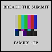 Family - EP by Breach The Summit