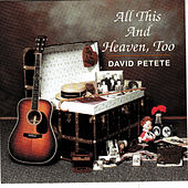 All This And Heaven, Too by David Petete