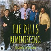 Reminiscing - So Good To See You Again by The Dells
