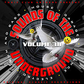 Toxic Club Anthems Present - Sounds Of The Underground, Vol. 38 by Various Artists