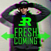 Fresh Coming by Rush?