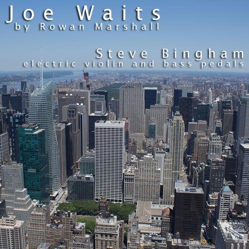 Joe Waits (by Rowan Marshall) by Steve Bingham