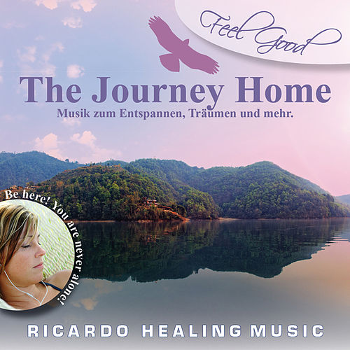 Feel Good - The Journey Home by Ricardo M.