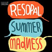 Resopal Summer Madness by Various Artists