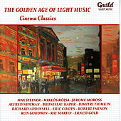 The Golden Age of Light Music: Cinema Classics: Songs And Themes From Theatre by Various Artists