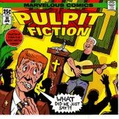 Pulpit Fiction by David Petete