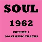 Soul 1962 - Volume 1 von Various Artists