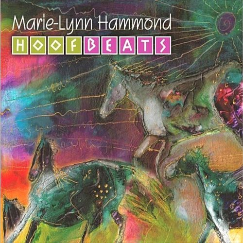 Hoofbeats by Marie-Lynn Hammond