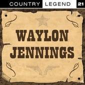 Country Legend Vol. 21 von Waylon Jennings