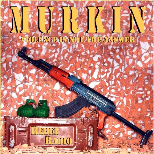 Rebel Radio by Murkin
