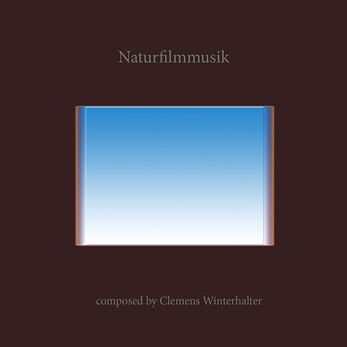 Naturfilmmusik (Expeditionen ins Tierreich) by Clemens Winterhalter