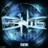 Epsilon Ep by Mantis