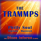 Philly Soul - Digitally Mastered by The Trammps