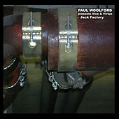 Jack Factory by Paul Woolford