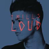 Loud by Travis Mills