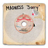 Sorry by Madness