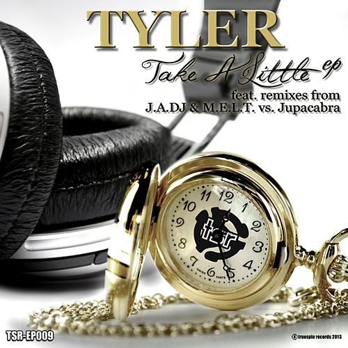 Take A Little by Tyler