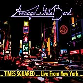 Times Squared ... Live from New York by Average White Band