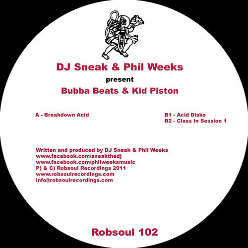 Bubba Beats & Kid Piston by DJ Sneak