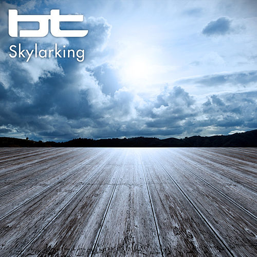 Skylarking by BT