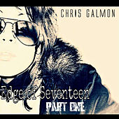 Edge of Seventeen, Pt. 1 by Chris Galmon