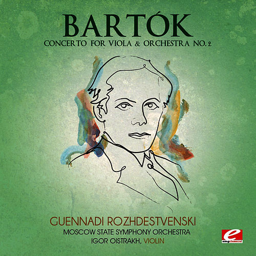Bartók: Concerto for Violin & Orchestra No. 2 (Digitally Remastered) by Moscow State Symphony Orchestra