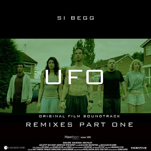 UFO Original Soundtrack Remixes Part One by Si Begg