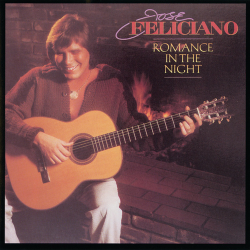 Romance In The Night by Jose Feliciano