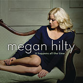 It Happens All the Time by Megan Hilty