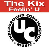 Feelin' U by Kix