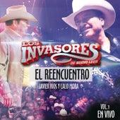 El Reencuentro En Vivo Vol. 1 by Los Invasores De Nuevo Leon