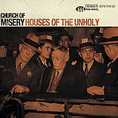 Houses of the Unholy by Church of Misery
