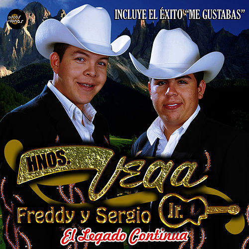 El Legado Continúa by Hermanos Vega JR