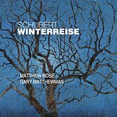 Schubert: Die Winterreise, D911 by Matthew Rose