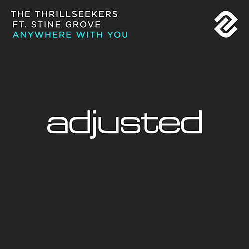 Anywhere With You by Thrillseekers