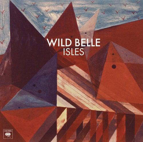 Isles by Wild Belle