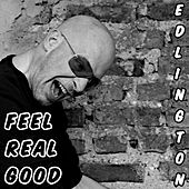 Feel Real Good by Edlington