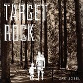 Target Rock by Zak Sobel