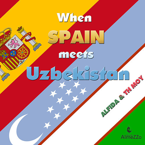 When Spain Meets Uzbekistan by Alfida