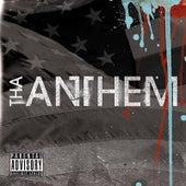 Tha Anthem by Tha Anthem