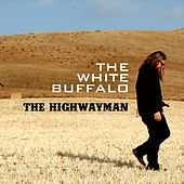 Highwayman by The White Buffalo