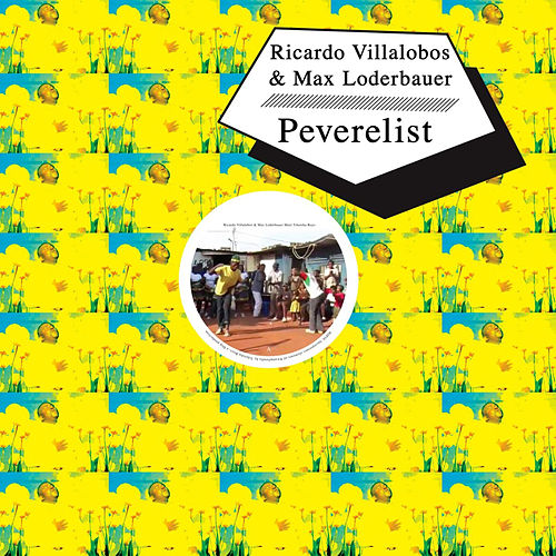 Shangaan Shake: Villalobos/Loderbauer & Peverelist by Various Artists