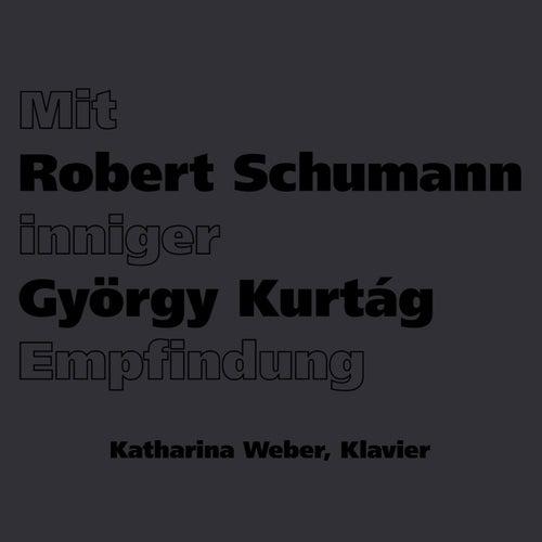 Mit inniger Empfindung by Katharina Weber